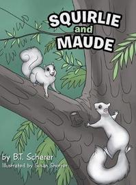 Squirlie and Maude by B T Scherer image