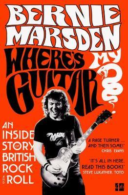 Where's My Guitar? by Bernie Marsden