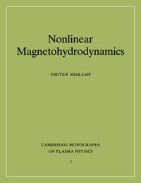 Nonlinear Magnetohydrodynamics by Dieter Biskamp