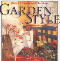 Garden Style by Better Homes & Gardens image