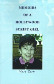 Memoirs of a Hollywood Script Girl by Vera Zirn image