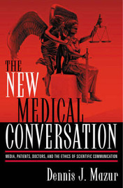 The New Medical Conversation by Dennis J. Mazur image