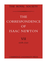 The The Correspondence of Isaac Newton: Volume 7 by Isaac Newton