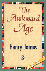 The Awkward Age by Henry James Jr