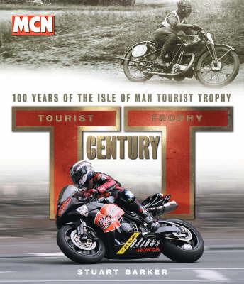 TT Century by Stuart Barker