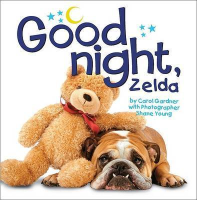 Goodnight, Zelda by Carol Gardner