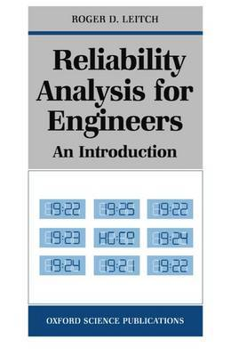 Reliability Analysis for Engineers by Roger D. Leitch