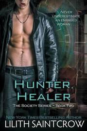 Hunter, Healer by Lilith Saintcrow image