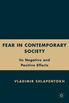 Fear in Contemporary Society by Vladimir Schlapentokh image