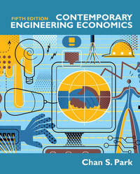 Contemporary Engineering Economics by Chan S. Park image