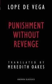 Punishment without Revenge by Lope , de Vega