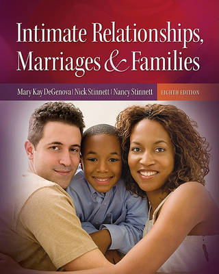 Intimate Relationships, Marriages & Families by Mary Kay Degenova