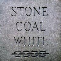 Stone Coal White (LP) by Stone Coal White image