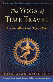 The Yoga of Time Travel by Fred Alan Wolf image