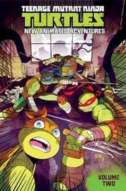 Teenage Mutant Ninja Turtles New Animated Adventures Volume2 by Cullen Bunn