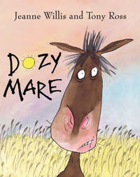 Dozy Mare by Jeanne Willis image