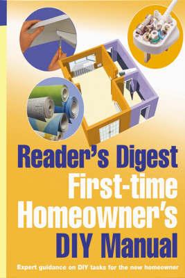 First-Time Homeowner's DIY Manual