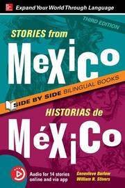Stories from Mexico / Historias de Mexico, Premium Third Edition by Genevieve Barlow