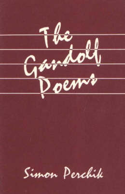 Gandolf Poems by Simon Perchik