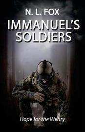 Immanuel's Soldiers by N L Fox