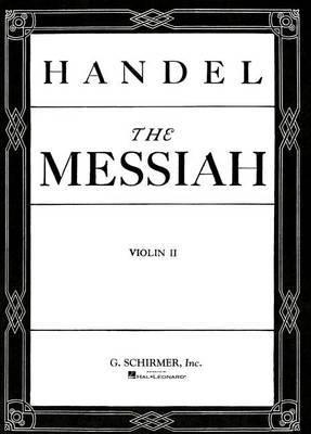 Messiah Oratorio, 1741 by George Frideric Handel