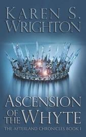 Ascension of the Whyte by Karen Wrighton