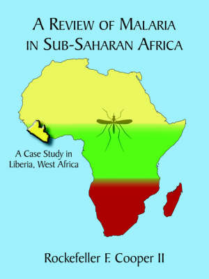 A Review of Malaria in Sub-Saharan Africa by Rockefeller F. Cooper II image