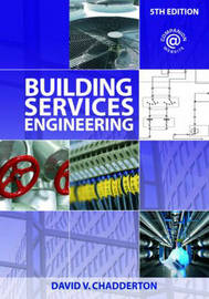 Building Services Engineering by David V. Chadderton image