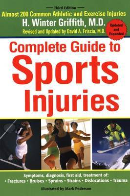 Complete Guide to Sports Injuries by H.Winter Griffith image
