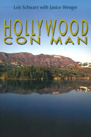 Hollywood Con Man by Lois Schwarz image