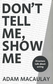 Don't Tell Me, Show Me by Adam Macaulay image