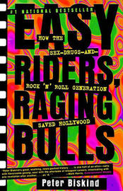 Easy Riders, Raging Bulls by Peter Biskind image