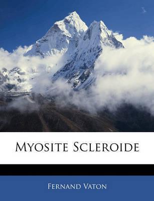 Myosite Scleroide by Fernand Vaton