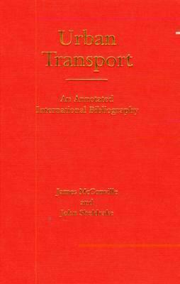 Urban Transport: An Annotated International Bibliography