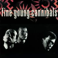 Fine Young Cannibals Deluxe Edition (2 Disc Set) by Fine Young Cannibals