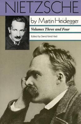 Nietzsche Volumes 3 & 4 by Martin Heidegger