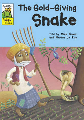 The Gold-Giving Snake by Mick Gowar