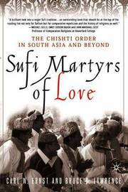 Sufi Martyrs of Love by Carl W Ernst image