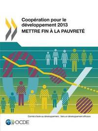 Cooperation Pour Le Developpement 2013 by Oecd