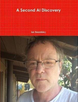 A Second Ai Discovery by Ian Beardsley