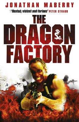 The Dragon Factory (Joe Ledger #2) by Jonathan Maberry image