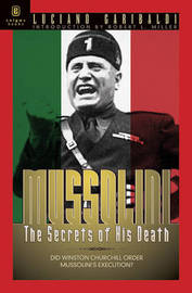 Mussolini by Luciano Garibaldi image