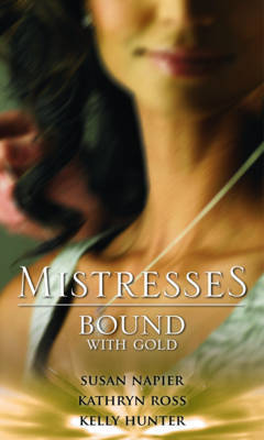 Mistresses: Bound with Gold by Susan Napier image