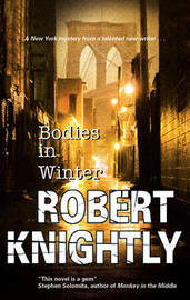 Bodies in Winter by Robert Knightly image