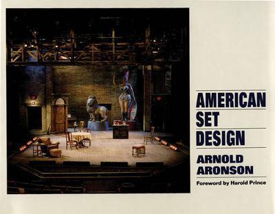 American Set Design by Arnold Aronson