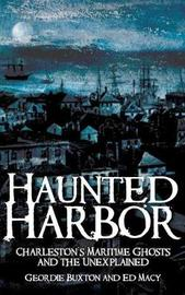 Haunted Harbor by Geordie Buxton