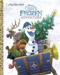 Olaf's Frozen Adventure Big Golden Book (Disney Frozen) by Rh Disney
