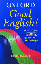 Good English! by John Ayto image