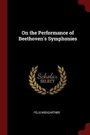 On the Performance of Beethoven's Symphonies by Felix Weingartner image