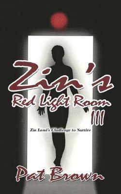 Zin's Red Light Room III by Pat Brown